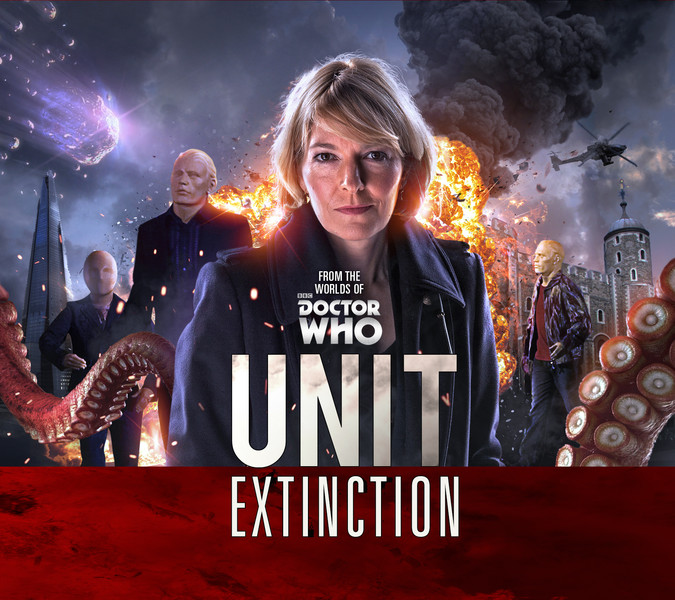 UNIT Extinction Big Finish