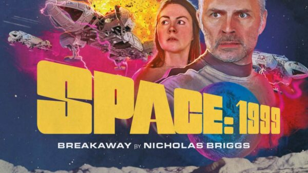 Space 1999 - Breakaway - Big Finish